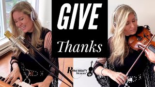 Give Thanks (With A Grateful Heart) - Christian Worship Song (2020)