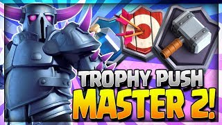 MY BEST LADDER DECK!! TROPHY PUSHING to MASTER 2 LEAGUE!! - Clash Royale