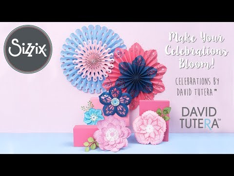 David Tutera's Flower & Celebration Collection! | Sizzix