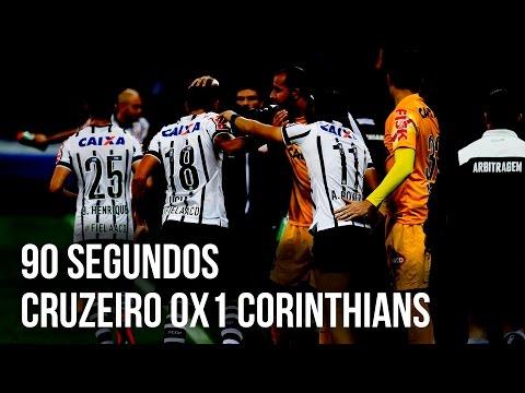 90 segundos | Cruzeiro 0x1 Corinthians