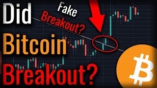 Did A Bitcoin Breakout Just Occur? What Bitcoin's Low Volume Is Telling Us!