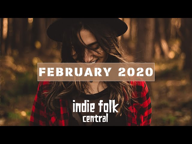 New Indie Folk; February 2020