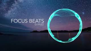 Lo-Fi Hip Hop Beats for Studying, Relax ,Sleep & meditation music | DJ Fuzz - Focus Beats
