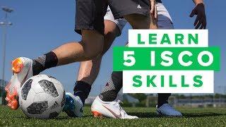 LEARN 5 COOL ISCO FOOTBALL SKILLS