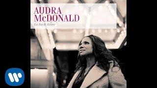 Audra McDonald - Some Days