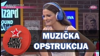Muzička Opstrukcija   Ami G Show S11   E31