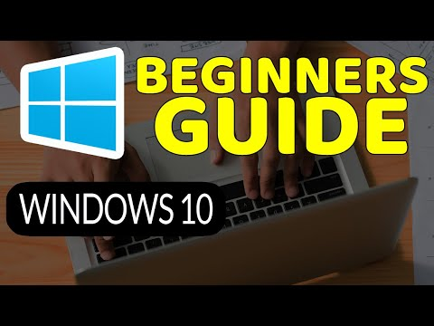 How To Master Windows 10: Tutorial for Absolute Beginners ...