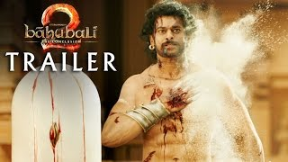 Bahubali 2 Conclusion Official Trailer released Today- Bahubali 2