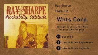 Ray Sharpe - Given