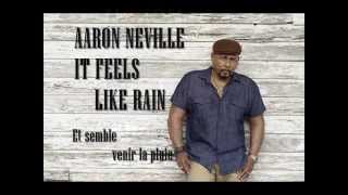 Aaron Neville - It Feels Like Rain (paroles en français)