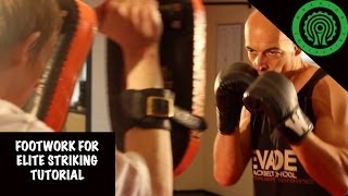 Kickboxing Footwork and Movement for Elite Striking Tutorial