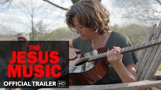 THE JESUS MUSIC trailer