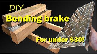 DIY sheet metal bending brake for under $30