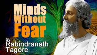 Where The Mind Is Without Fear by Rabindranath Tagore - Poetry Reading