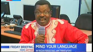 Mind your language with Willice Ochieng' The Word Master