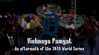 Vichnaya Pamyat: An Aftermath of the 2019 World Series