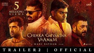Chekka Chivantha Vaanam Official Trailer 2 (Tamil) | Mani Ratnam | A.R Rahman