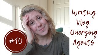 Writing Vlog #10: Querying Agents