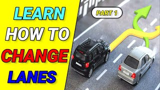 How to CHANGE LANES Safely and Smoothly - Part 1    Toronto Drivers