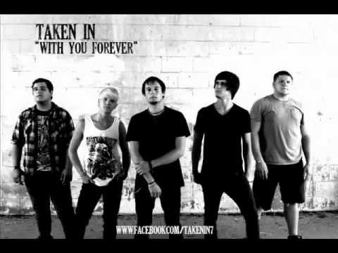 Taken In - With you Forever