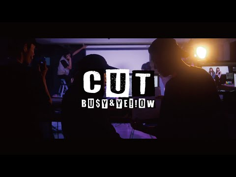 Bu$Y & Ye!!ow - 【卡!  Cut!】 (Official Music Video)