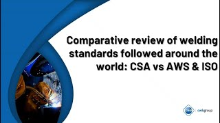 Comparative Review of Welding Standards Followed Around the World
