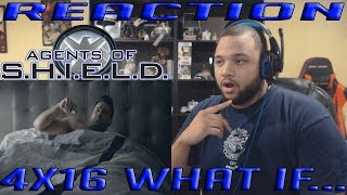 Agents Of Shield Season 4 Episode 16 - What If... - REACTION!!