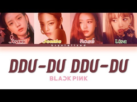 BLACKPINK - 뚜두뚜두 (DDU-DU DDU-DU) [HAN|ROM|ENG Color Coded Lyrics]