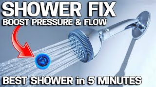 How to INCREASE WATER PRESSURE in Your Shower! End Poor Water Pressure