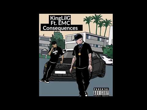 King LilG Consequences ft EMC Sinatra