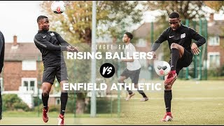 10 GOALS IN ONE GAME! 😳 | Rising Ballers Vs. Enfield Athletic | UNSIGNED EP. 11