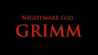 Nightmare God Grimm - Segmented Fight [Mod]