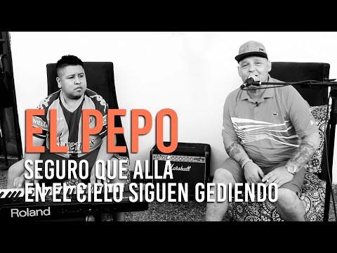 El Pepo video Seguro que allá en el cielo siguen gediendo - Acústico de piano 2021