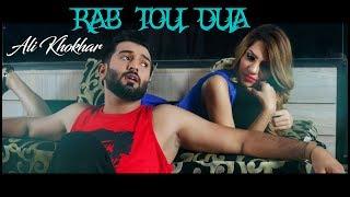 Rab Tou Dua  Ali Khokhar