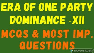 ERA OF ONE PARTY DOMINANCE | XII| MCQs| MOST IMPORTANT QUESTIONS| TARAN SIR CLASSES|