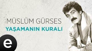 Yaşamanın Kuralı (Müslüm Gürses) Official Audio #yaşamanınkuralı #müslümgürses - Esen Müzik