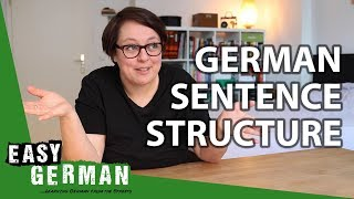 German Sentence Structure Explained in 10 Minutes | Easy German 284