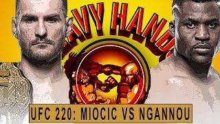 Miocic vs Ngannou: HEAVYWEIGHT HYPE (Heavy Hands #194)