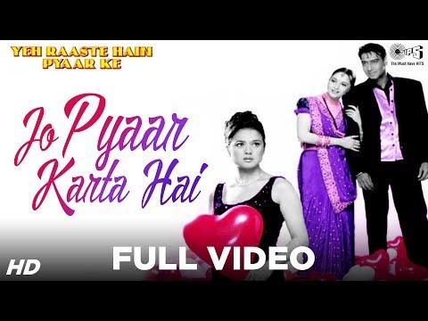 Download Jo Pyaar Karta Hai - Yeh Raaste Hain Pyaar Ke | Ajay, Madhuri & Preity | Manohar Shetty & Others HD Video
