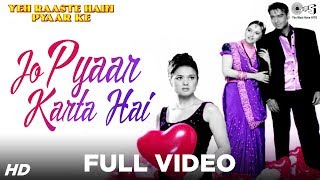 Jo Pyaar Karta Hai Full Video -Yeh Raaste Hain Pyaar Ke | Ajay Devgn, Madhuri Dixit, Preity Zinta