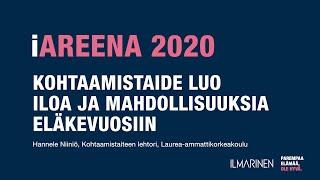iAreena 2020 - Kohtaamistaide luo iloa ja mahdollisuuksia eläkevuosiin
