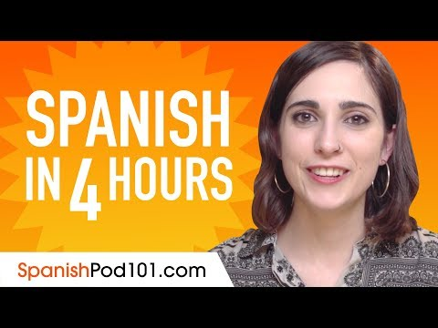 Learn Spanish in 4 Hours - ALL the Spanish Basics You Need ...