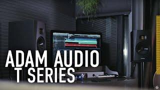 The New ADAM Audio T Series