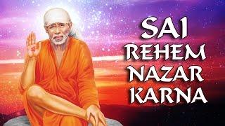 Sai Raham Najar Karna | साईं रहम नज़र   - YouTube
