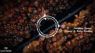 [Lyrics + Vietsub] Something Strange - Vicetone ft Haley Reinhart.