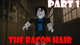 The Bacon Hair - ROBLOX Horror Story (Part 1)