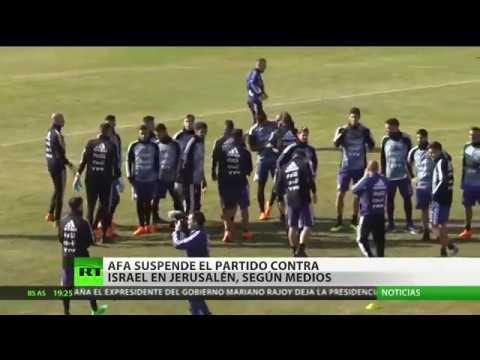 Suspenden el amistoso entre Argentina e Israel