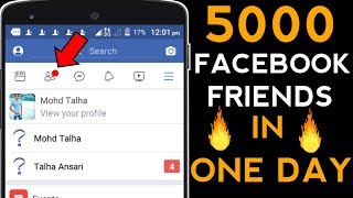 How To Make 5000 Friends On Facebook In One Day 2019