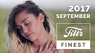 FILTR FINEST | Top Charts | September 2017