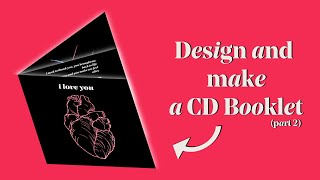 DIY How To Design And Make A Cd Booklet - Easy To Do (PART 2)